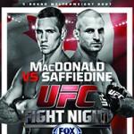 "UFC Fight Night 54: ""MacDonald vs Saffiedine"" Results & Recap"