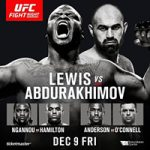 "UFC Fight Night 102: ""Lewis vs Abdurakhimov"" Results & Recap"