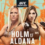 "UFC On ESPN 16: ""Holm vs Aldana"" Live Play-By-Play & Results"